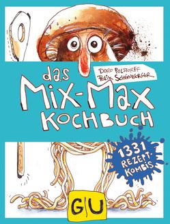 Das Mix-Max-Kochbuch von Scheinberger,  Felix