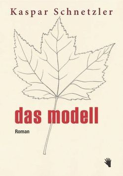 Das Modell von Schnetzler,  Kaspar