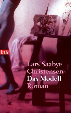 Das Modell von Christensen,  Lars Saabye, Hildebrandt,  Christel