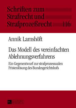 Das Modell des vereinfachten Ablehnungsverfahrens von Lamshöft,  Annik
