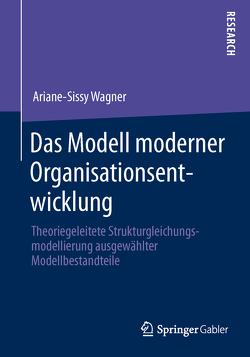 Das Modell moderner Organisationsentwicklung von Wagner,  Ariane-Sissy