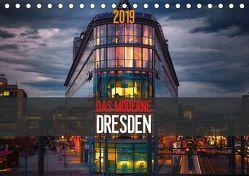 Das Moderne Dresden (Tischkalender 2019 DIN A5 quer) von Meutzner,  Dirk