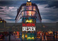 Das Moderne Dresden (Wandkalender 2019 DIN A3 quer) von Meutzner,  Dirk