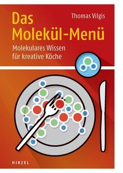 Das Molekül-Menü von Vilgis,  Thomas A.
