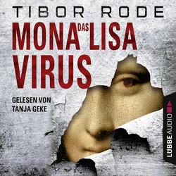 Das Mona-Lisa-Virus von Geke,  Tanja, Matern,  Andreas, Rode,  Tibor