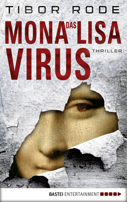 Das Mona-Lisa-Virus von Rode,  Tibor