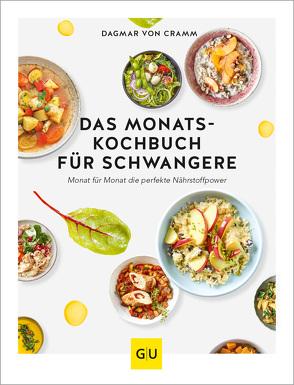 Das Monats-Kochbuch für Schwangere von Cramm,  Dagmar von