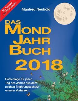 Das Mondjahrbuch 2018 von Neuhold,  Manfred