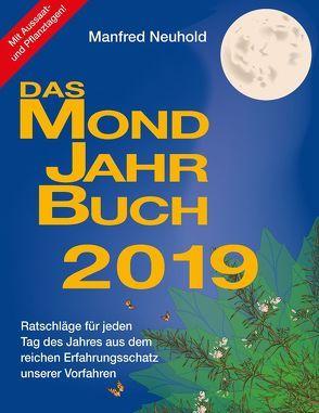Das Mondjahrbuch 2019 von Neuhold,  Manfred