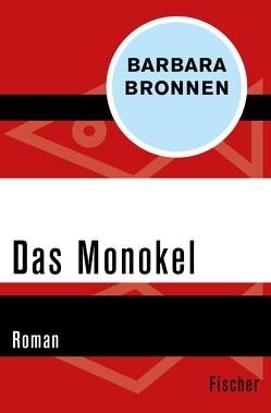 Das Monokel von Bronnen,  Barbara