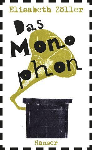 Das Monophon von Ballhaus,  Verena, Zöller,  Elisabeth