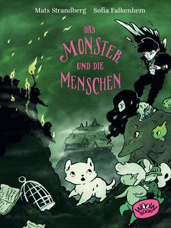 Das Monster und die Menschen von Falkenhem,  Sofia, Hüther,  Franziska, Strandberg,  Mats