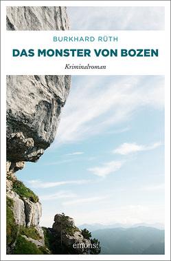 Das  Monster von Bozen von Rüth,  Burkhard
