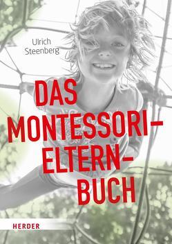 Das Montessori-Elternbuch von Steenberg,  Ulrich
