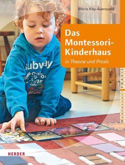Das Montessori-Kinderhaus von Kley-Auerswald,  Maria