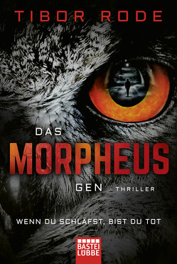 Das Morpheus-Gen von Rode,  Tibor