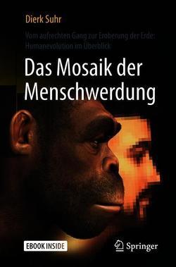 Das Mosaik der Menschwerdung von Suhr,  Dierk