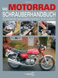 Das Motorrad-Schrauberhandbuch von Burns,  Ricky