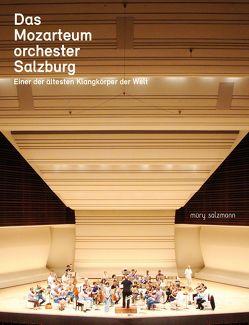 Das Mozarteumorchester Salzburg von Biehler ,  Dorothea, Harb,  Karl, Kasparek,  Gottfried Franz