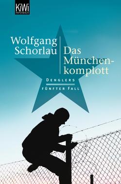 Das München-Komplott von Schorlau,  Wolfgang