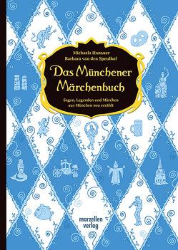 Das Münchener Märchenbuch von Hanauer,  Michaela, Specht,  Gisela, van den Speulhof,  Barbara