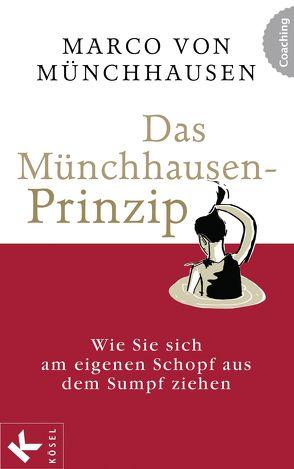 Das Münchhausen-Prinzip von Münchhausen,  Marco von