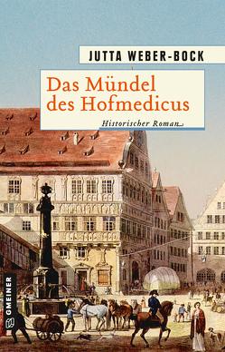 Das Mündel des Hofmedicus von Weber-Bock,  Jutta