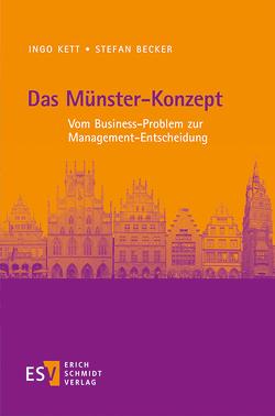 Das Münster-Konzept von Becker,  Stefan, Kett,  Ingo