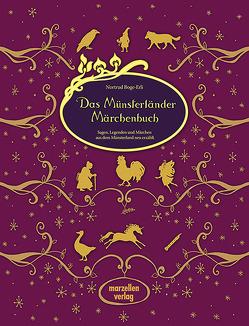 Das Münsterländer Märchenbuch von Bernhardi,  Anne, Boge-Erli,  Nortrud