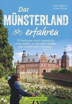 Das Münsterland erfahren von Zaglitsch,  Linda O'Bryan und Hans