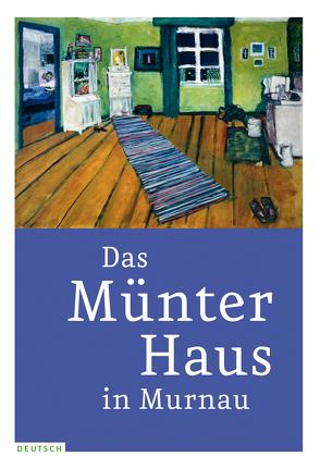 Das Münter-Haus in Murnau von Jansen,  Isabelle, Mühling,  Matthias