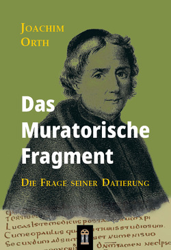 Das Muratorische Fragment von Orth,  Joachim