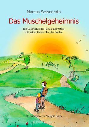 Das Muschelgeheimnis von Brück,  Stefanie, Sassenrath,  Marcus