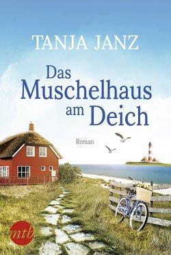 Das Muschelhaus am Deich von Janz,  Tanja