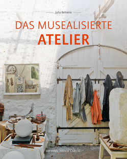 Das musealisierte Atelier von Behrens,  Julia