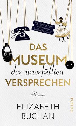 Das Museum der unerfüllten Versprechen von Baisch,  Alexandra, Buchan,  Elizabeth