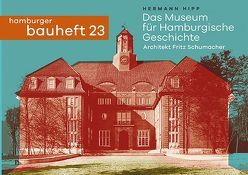 Das Museum für Hamburgische Geschichte. Architekt: Fritz Schumacher von Hipp,  Hermann