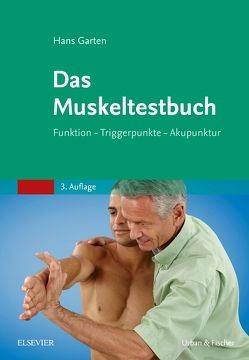 Das Muskeltestbuch von Garten,  Hans