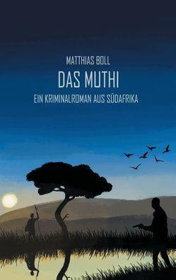 Das Muthi von Boll,  Matthias