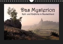 Das Mysterion – Kult- und Kraftorte in Deutschland (Wandkalender 2019 DIN A4 quer) von Dombrow,  Charlie