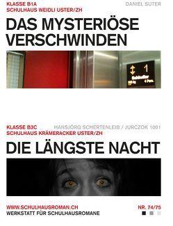 Das mysteriöse Verschwinden (74) / Die längste Nacht (75) von 1001,  Jurczok, Schertenleib,  Hansjörg, Suter,  Daniel