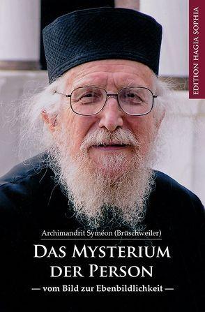 Das Mysterium der Person von Brüschweiler,  Archimandrit Syméon, Fernbach,  Gregor, Meyer-Dettum,  Magdalena, Polet,  Jean-Claude