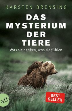 Das Mysterium der Tiere von Brensing,  Karsten