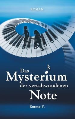 Das Mysterium der verschwundenen Note von F.,  Emma