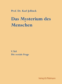 Das Mysterium des Menschen von Jellinek,  Karl