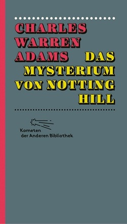 Das Mysterium von Notting Hill von Adams,  Charles Warren, du Maurier,  George, Greff,  Boris, Marx,  Matthias