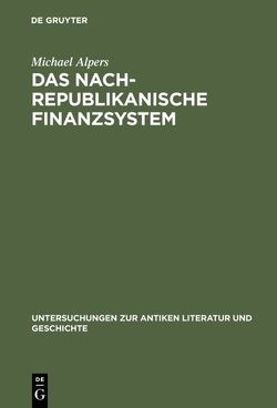 Das nachrepublikanische Finanzsystem von Alpers,  Michael
