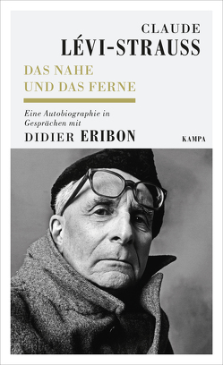 Das Nahe und das Ferne von Eribon,  Didier, Henschen,  Hans-Horst, Lévi-Strauss,  Claude