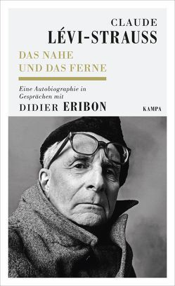 Das Nahe und das Ferne von Eribon,  Didier, Lévi-Strauss,  Claude