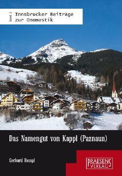 Das Namengut von Kappl (Paznaun) von Rampl,  Gerhard